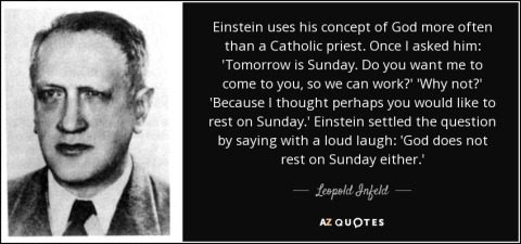 quote-einstein-uses-his-concept-of-god-more-often-than-a-catholic-priest-once-i-asked-him-leopold-infeld-57-27-25.jpg