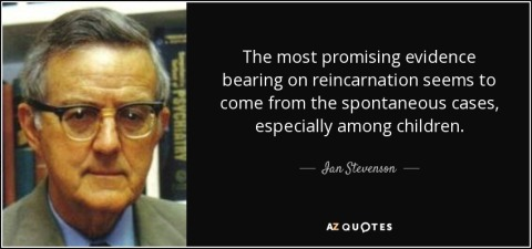 quote-the-most-promising-evidence-bearing-on-reincarnation-seems-to-come-from-the-spontaneous-ian-stevenson-113-81-94.jpg
